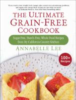 Annabelle Lee - The Ultimate Grain-Free Cookbook artwork