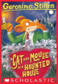Geronimo Stilton #3: Cat and Mouse in a Haunted House