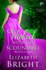 Elizabeth Bright - Wicked With the Scoundrel kunstwerk