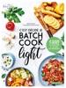 C'est Décidé, Je Batch Cook Light !