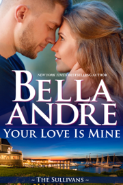 Your Love Is Mine (Maine Sullivans 1) PDF Download