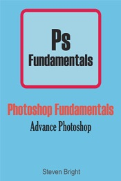 Download and Read Online Photoshop Fundamentals