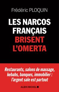 Les Narcos français brisent l'omerta Couverture de livre