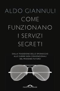 Come funzionano i servizi segreti Book Cover
