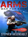 ARMS War for Eden
