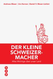 Der kleine Schweizermacher (E-Book, Neuauflage)