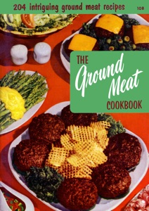 The Ground Meat Cookbook Book Cover