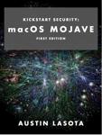 Kickstart Security: macOS Mojave