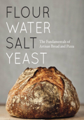 Flour Water Salt Yeast_ The Fundamentals of Artisan Bread and Pizza