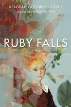Ruby Falls: A Novel