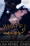 What If I Never?