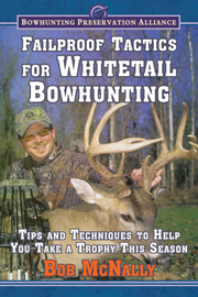 Failproof Tactics for Whitetail Bowhunting