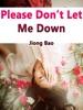 Please Don't Let Me Down