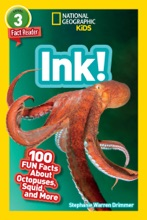National Geographic Readers: Ink! (L3)