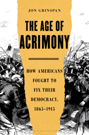 The Age of Acrimony