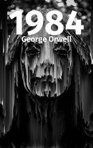 1984 (Mil Novecentos e Oitenta e Quatro) Book Cover