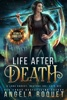 Life After Death: A Lana Harvey, Reapers Inc. Spin-Off