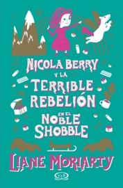 Nicola Berry y la terrible rebelión en el Noble Shobble PDF Download