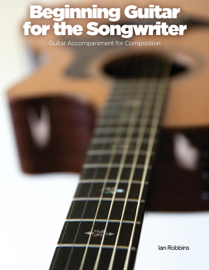 Beginning Guitar for the Songwriter
