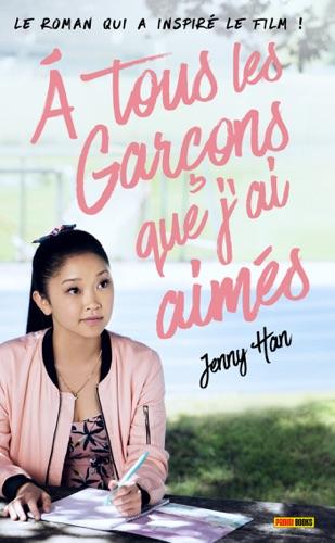 Jenny Han - Les amours de Lara Jean T01