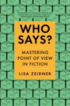 Who Says?: Mastering Point Of View In Fiction
