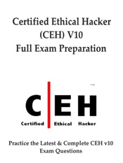 Certified Ethical Hacker (CEH) Full Exam Preparation