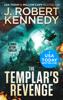 J. Robert Kennedy - The Templar's Revenge artwork