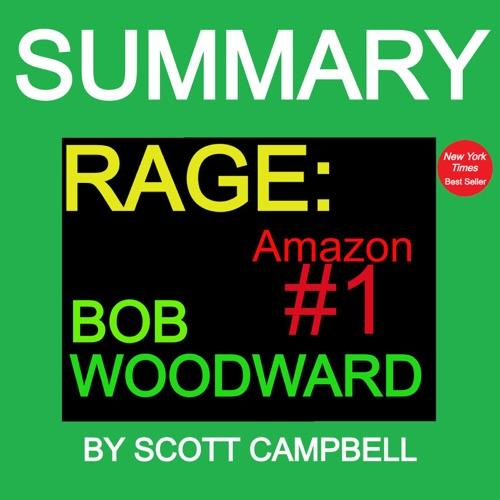 Scott Campbell - Summary: Rage: Bob Woodward