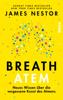 James Nestor - Breath - Atem Grafik