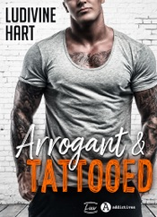 Arrogant and Tattooed