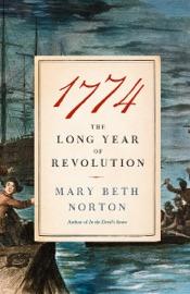 1774 - Mary Beth Norton by  Mary Beth Norton PDF Download