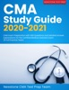 CMA Study Guide 2020-2021: CMA Exam Preparation With 600 Questions And Detailed Answer Explanations For The Certified Medical Assistant Exam (6 Full Practice Tests)