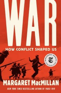 War: How Conflict Shaped Us Book Cover