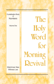 The Holy Word for Morning Revival - Crystallization-study of Numbers, Volume 1