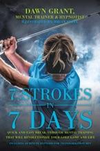 7 Strokes In 7 Days