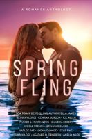 Claudia Burgoa, Ella James, Bethany Lopez, Grahame Claire, Harloe Rae, Logan Chance, Cambria Hebert, K.K. Allen, HEATHER M. ORGERON, Sunniva Dee, Nicole French, Leslie Pike, Parker S. Huntington & Amelia Wilde - Spring Fling artwork