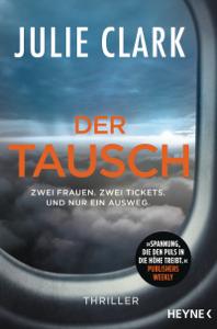Der Tausch – Zwei Frauen. Zwei Tickets. Und nur ein Ausweg. Buch-Cover