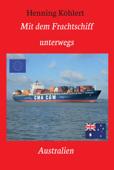 Mit dem Frachtschiff unterwegs: Australien