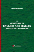 A Dictionary of English and Italian Equivalent Proverbs