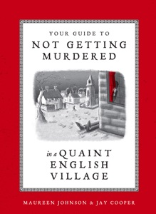 Your Guide to Not Getting Murdered in a Quaint English Village Book Cover