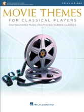 Movie Themes for Classical Players - Cello and Piano