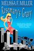 Melissa F. Miller - Rosemary's Gravy  artwork