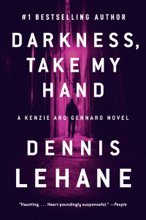 Darkness, Take My Hand - Dennis Lehane