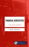 Financial Derivatives For Beginners