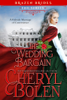 Cheryl Bolen - The Wedding Bargain artwork