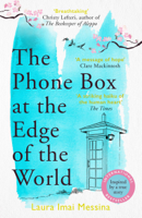 Laura Imai Messina & Lucy Rand - The Phone Box at the Edge of the World artwork