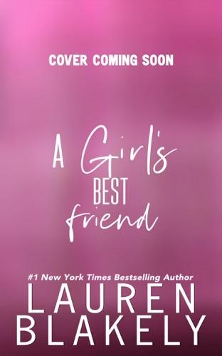 Lauren Blakely - A Girl's Best Friend