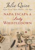 Nada escapa a lady Whistledown Book Cover