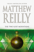 The Two Lost Mountains: A Jack West Jr Novel 6 Book Cover