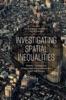Investigating Spatial Inequalities